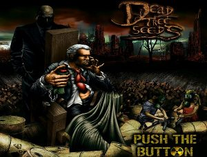 "DEAD TREE SEEDS : Album ""Push the Button"""