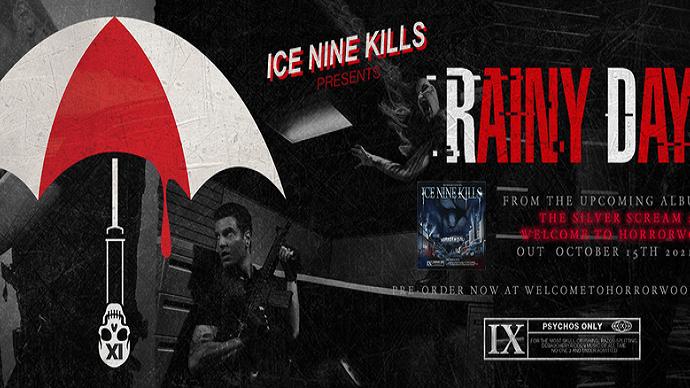 "ICE NINE KILLS :  Vidéo de ""Rainy Day"""
